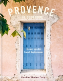 Image for Provence : Recipes from the French Mediterranean