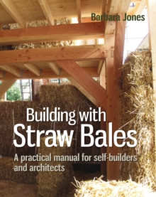 Image for Building with Straw Bales : A Step-by-Step Guide