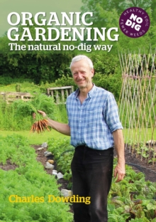 Image for Organic gardening  : the natural no-dig way