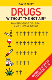Image for Drugs without the hot air  : making sense of legal and illegal drugs