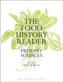 Image for The food history reader  : primary sources