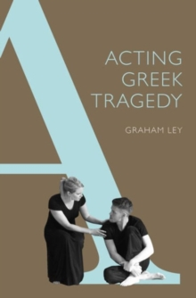 Image for Acting Greek tragedy