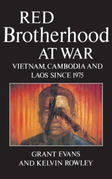 Image for Red Brotherhood at War : Vietnam, Cambodia and Laos Since 1975