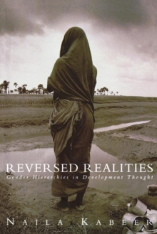 Image for Reversed Realities : Gender Hierarchies in Development Thought