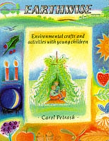 Image for Earthwise  : environmental crafts and activities with young children