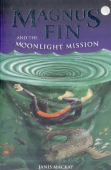 Image for Magnus Fin and the moonlight mission