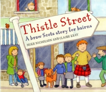 Image for Thistle Street  : a braw Scots story for bairns
