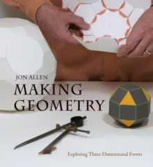 Image for Making geometry  : exploring three-dimensional forms