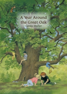 Image for A year around the great oak