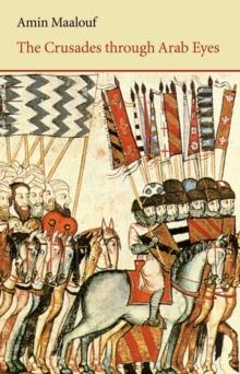 Image for The Crusades through Arab eyes