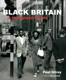 Black Britain  : a photographic history