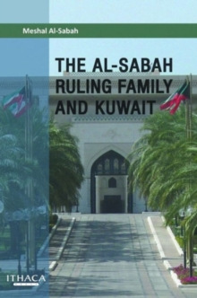 Image for The Al-Sabah Ruling Family and Kuwait