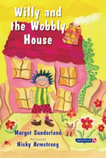 Image for Willy and the wobbly house  : a story for children who are anxious or obsessional