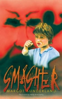 Image for Smasher  : a story for teenagers locked in rage or hate