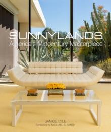 Image for Sunnylands  : America's midcentury masterpiece