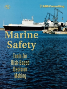 Image for Marine Safety : Tools for Risk-Based Decision Making