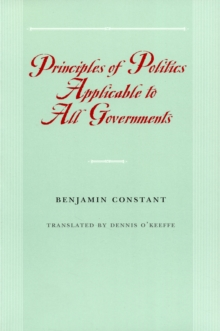 Image for Principles of politics applicable to all governments