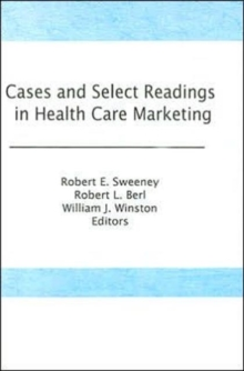 Image for Cases and Select Readings in Health Care Marketing