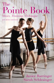 Image for The Pointe Book : Shoes, Training, Technique