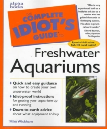 Image for Complete Idiot's Guide to Setting up a Freshwater Aquarium