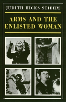 Image for Arms And The Enlisted Woman