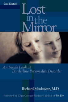 Image for Lost in the Mirror : An Inside Look at Borderline Personality Disorder