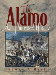 Image for The Alamo  : an illustrated history