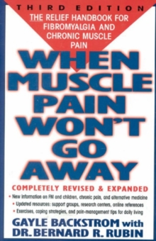 Image for When muscle pain won't go away  : the relief handbook for fibromyalgia and chronic muscle pain