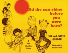 Image for Did The Sun Shine Before You Were Born?