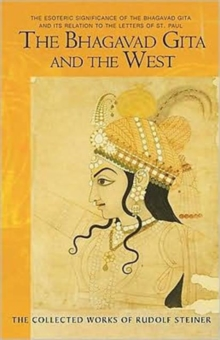The Bhagavad Gita and the West : the esoteric meaning of the