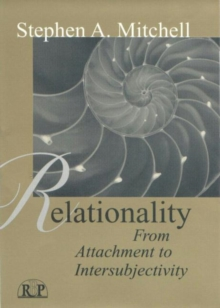 Image for Relationality : From Attachment to Intersubjectivity