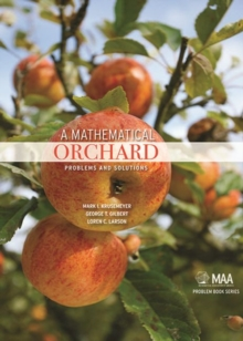 Image for A mathematical orchard  : problems and solutions