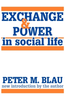 Image for Exchange and Power in Social Life