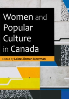 Image for Women and Pop Culture in Canada