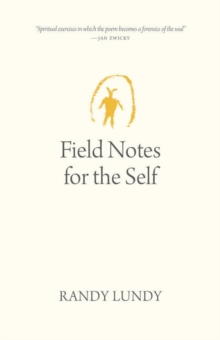 Image for Field Notes for the Self