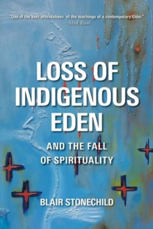 Image for Loss of Indigenous Eden and the Fall of Spirituality