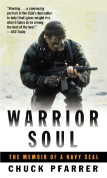 Image for Warrior soul  : the memoir of a Navy SEAL