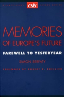 Image for Memories of Europe's Future : Farewell to Yesteryear