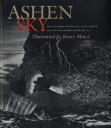 Image for Ashen sky  : the letters of Pliny the Younger on the eruption of Vesuvius