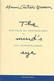 Image for The mind's eye  : writings on photography and photographers