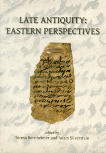 Image for Late Antiquity  : Eastern perspectives
