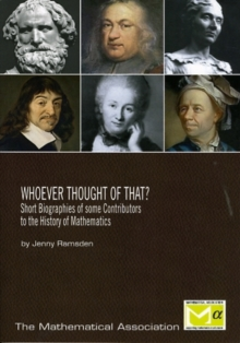 Image for Whoever thought of that?  : short biographies of some contributors to the history of mathematics