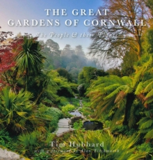 Image for The great gardens of Cornwall  : the people and their plants