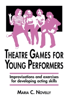 Image for Theatre Games for Young Performers