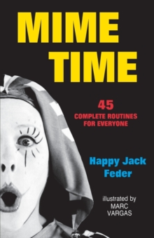 Image for Mime Time : 45 Complete Routines for Everyone