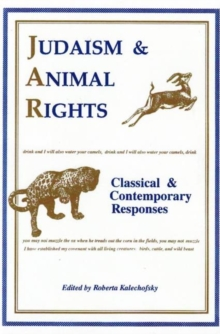 Image for Judaism & animal rights  : classical & contemporary responses