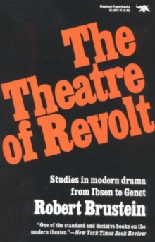 Image for The Theatre of Revolt : An Approach to Modern Drama
