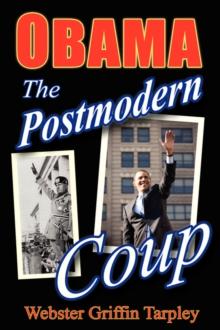 Obama - The Postmodern Coup