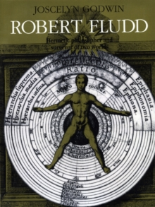 Image for Robert Fludd  : hermetic philosopher and surveyor of two worlds