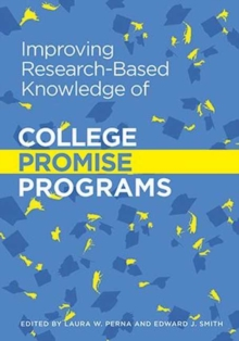 Image for Improving Research-Based Knowledge of College Promise Programs